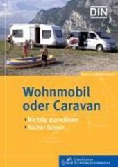 Wohnmobil oder Caravan