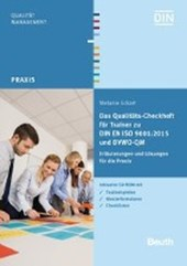 Das Qualitäts-Checkheft für Trainer zu DIN EN ISO 9001:2015 und DVWO QM