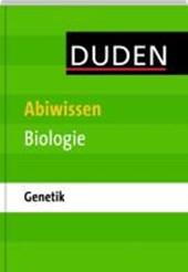 Duden Abiwissen Biologie - Genetik