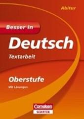 Besser in Deutsch - Textarbeit Oberstufe