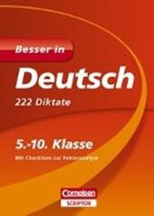 Besser in Deutsch - 222 Diktate 5.-10. Klasse