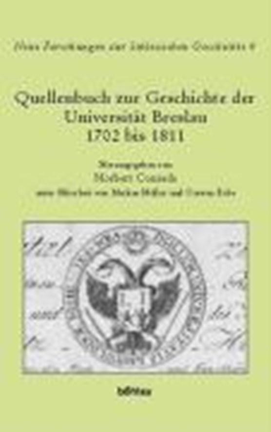 Quellenbuch Zur Geschichte Der Universitat Breslau 1702 Bis 1811