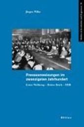 Presseanweisungen im zwanzigsten Jahrhundert