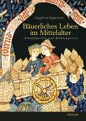 Bäuerliches Leben im Mittelalter