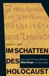 Im Schatten des Holocaust | James F. Tent |