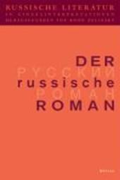 Russische Literatur in Einzelinterpretationen 2. Der russische Roman