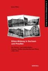 Eliten-Bildung in Sachsen und Preußen