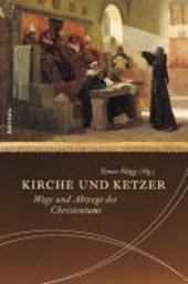 Kirche und Ketzer