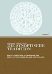 Die synoptische Tradition