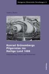 Konrad Grunembergs Pilgerreise Ins Heilige Land 1486