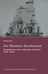 Der Weimarer Bundesstaat