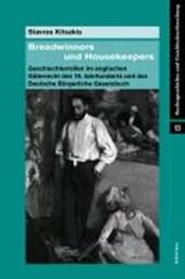 »Breadwinners« und »Housekeepers«