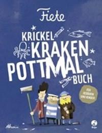 Fiete - Krickel-Kraken-Pottmal-Buch | auteur onbekend |