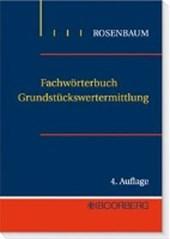 Fachwörterbuch für Grundstückswertermittlung