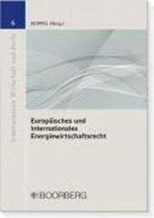 Europäisches und Internationales Energiewirtschaftsrecht