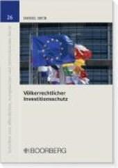 Völkerrechtlicher Investitionsschutz
