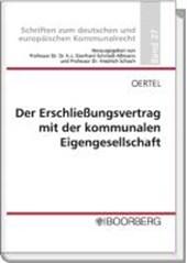 """Der Erschließungsvertrag mit der kommunalen Eigengesellschaft - Zulässigkeit und Grenzen der Beauftragung als """"Dritter"""" im Sinne von § 124 BauGB"""