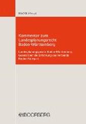 Kommentar zum Landesplanungsrecht in Baden-Württemberg