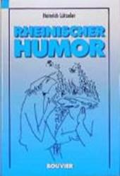 Philosophie des Kölner Humors und Kölner Humor in der Geschichte
