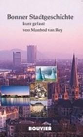 Bonner Stadtgeschichte - kurz gefasst