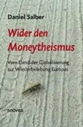 Wider den Moneytheismus