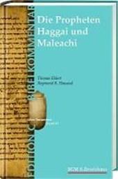 Das Buch Haggai. Das Buch Maleachi (Edition C/AT/Band 43)