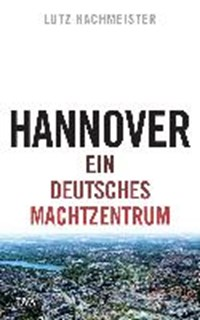 Hannover | Lutz Hachmeister |