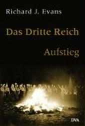 Das dritte Reich. Aufstieg. Band
