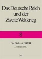 Die Ostfront 1943/44 - Der Krieg im Osten und an den Nebenfronten