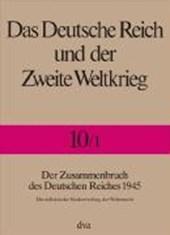 Der Zusammenbruch des Deutschen Reiches