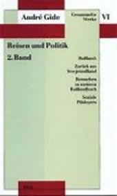 Reisen und Politik II