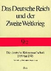 Staat und Gesellschaft im Kriege 1939 bis