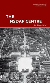 The NSDAP Center in Munich