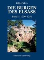 Die Burgen im Elsass 2. Der spätromanische Burgenbau im Elsass (1200-1250)