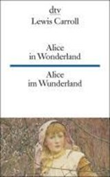 Alice im Wunderland / Alice in Wonderland | Lewis Carroll |