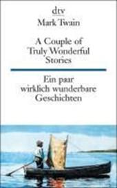Ein paar wirklich wunderbare Geschichten / A Couple of Truly Wonderful Stories
