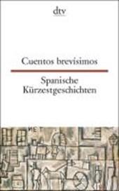 Spanische Kürzestgeschichten / Cuentos brevisimos