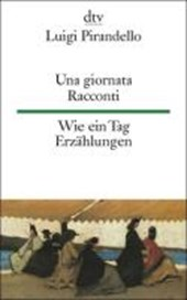 Una giornata. Racconti / Wie ein Tag. Erzählungen