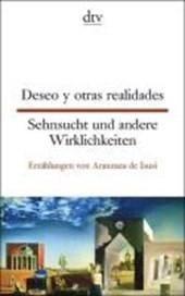 Sehnsucht und andere Wirklichkeiten / Deseo y otras realidades
