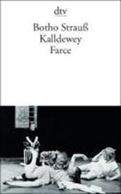 Kalldewey. Farce