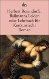 Ballmanns Leiden oder Lehrbuch für Konkursrecht