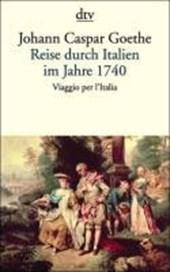 Reise durch Italien im Jahre