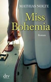 Miss Bohemia   Mathias Nolte  