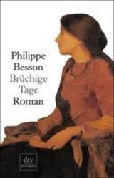 Brüchige Tage | Philippe Besson |