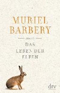 Das Leben der Elfen | Muriel Barbery |