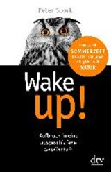 Wake up! | Peter Spork |