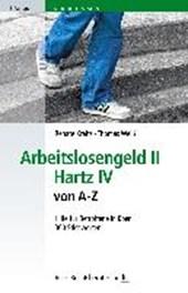 Arbeitslosengeld II Hartz IV von A-Z