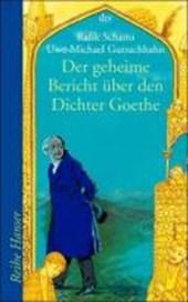 Der geheime Bericht über den Dichter Goethe, der eine Prüfung auf einer arabischen Insel bestand