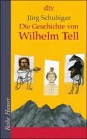 Die Geschichte von Wilhelm Tell