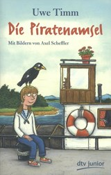 Die Piratenamsel | Uwe Timm |